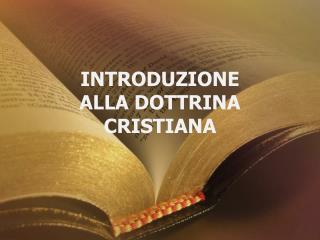 Introduzione Alla dottrina cristiana