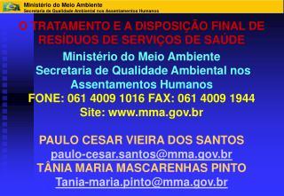 O TRATAMENTO E A DISPOSIÇÃO FINAL DE RESÍDUOS DE SERVIÇOS DE SAÚDE