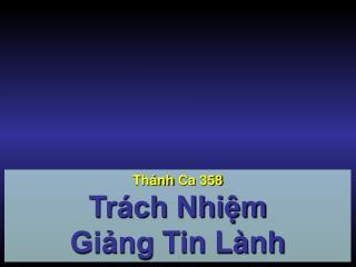 Thánh Ca  358 Trách Nhiệm  Giảng  Tin Lành