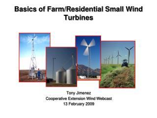 Basics of Farm/Residential Small Wind Turbines