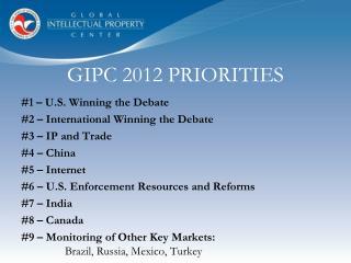 GIPC 2012 PRIORITIES