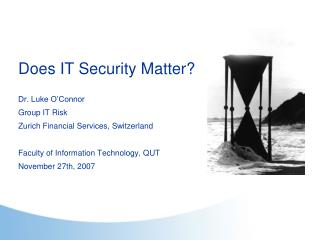 Does IT Security Matter?