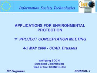 Wolfgang BOCH European Commission Head of Unit DGINFSO/ B4
