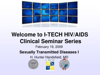February 19, 2009 Sexually Transmitted Diseases I H. Hunter Handsfield, MD