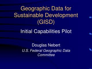 Geographic Data for Sustainable Development (GISD)