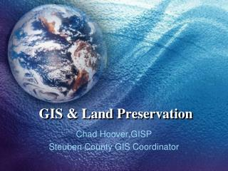 GIS & Land Preservation
