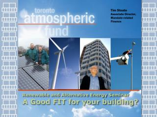 Renewable and Alternative Energy Seminar A Good FIT for your building?