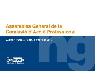 Assemblea General de la   Comissió d'Acció Professional