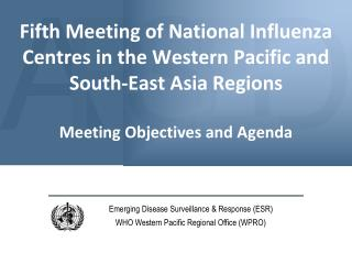 Emerging Disease Surveillance & Response (ESR) WHO Western Pacific Regional Office (WPRO)