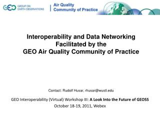 GEO Interoperability (Virtual) Workshop III:  A  Look  Into the Future  of  GEOSS