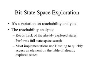 Bit-State Space Exploration