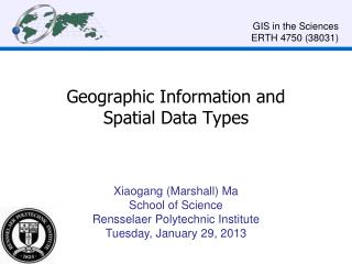 Geographic Information and  Spatial Data Types