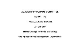 ACADEMIC PROGRAMS COMMITTEE REPORT TO THE ACADEMIC SENATE AP-010-089