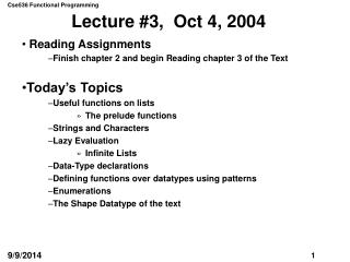 Lecture #3,  Oct 4, 2004