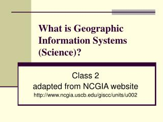 What is Geographic Information Systems (Science)?