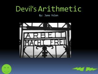 Devil's  Arithmetic By: Jane Yolen