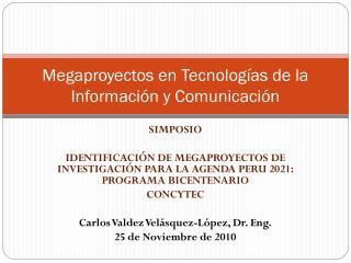 Megaproyectos en Tecnologías de la Información y Comunicación
