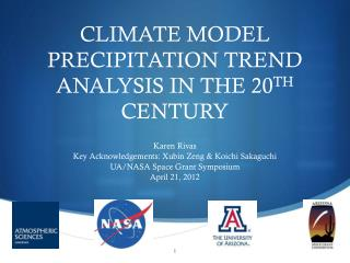 CLIMATE MODEL PRECIPITATION TREND ANALYSIS IN THE 20 TH  CENTURY