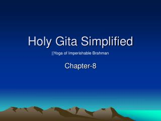 Holy Gita Simplified