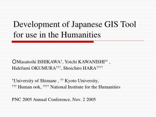 Development of Japanese GIS Tool for use in the Humanities