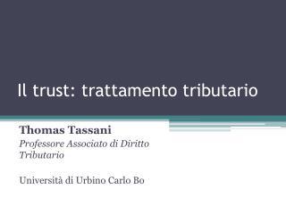 Il trust: trattamento tributario