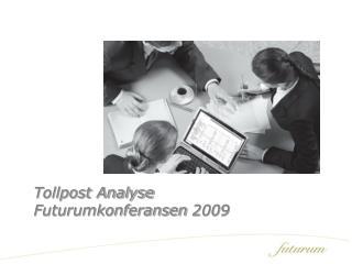 Tollpost Analyse Futurumkonferansen  2009