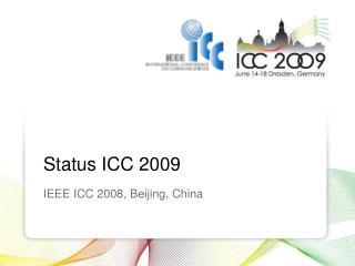 Status ICC 2009