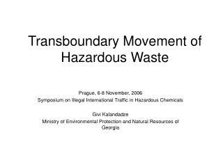 Transboundary Movement of Hazardous Waste