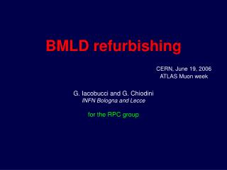 BMLD refurbishing