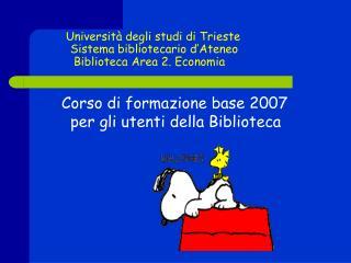 Corso di formazione base 2007 per gli utenti della Biblioteca