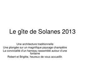 Le gîte de Solanes 2013