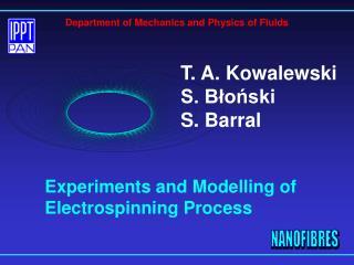 T. A. Kowalewski S. Blonski S. Barral