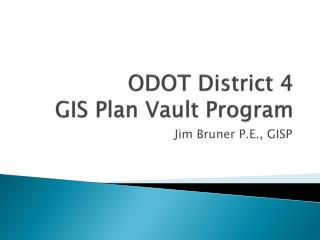 ODOT District 4 GIS Plan Vault Program
