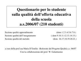 Sezione qualità apprendimento                                          (dom 1.2.3.4.5.6.7.8.)