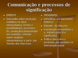 Comunicação e processos de significação