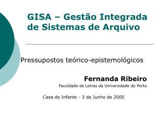 GISA – Gestão Integrada de Sistemas de Arquivo