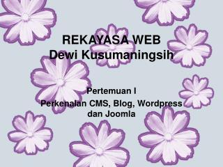 REKAYASA WEB Dewi Kusumaningsih