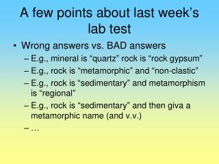 A few points about last week ' s lab test