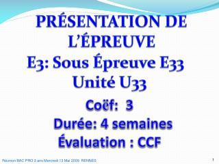 Co ë f:  3   Durée: 4 semaines  Évaluation : CCF