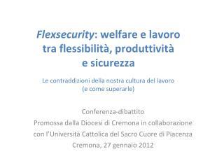 Conferenza-dibattito Promossa dalla Diocesi di Cremona in collaborazione