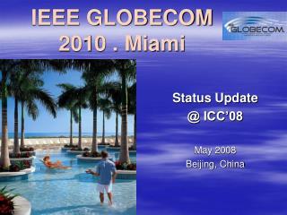 IEEE GLOBECOM 2010 . Miami