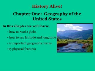 History Alive! Chapter One:  Geography of the United States