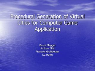 Procedural Generation of Virtual Cities for Computer Game Application
