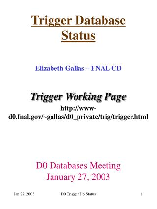 Trigger Database Status