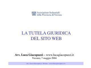 Avv. Luca Giacopuzzi –  lucagiacopuzzi.it Vicenza, 7 maggio 2004