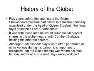 History of the Globe: