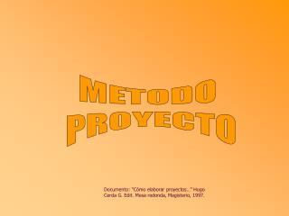 METODO  PROYECTO