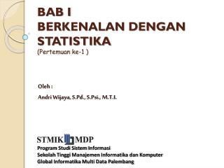 BAB I  BERKENALAN DENGAN STATISTIKA ( Pertemuan  ke-1 )