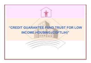 """CREDIT GUARANTEE FUND TRUST FOR LOW INCOME HOUSING (CGFTLIH)"""
