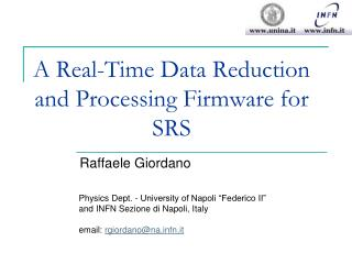 A Real-Time Data Reduction and Processing Firmware for SRS